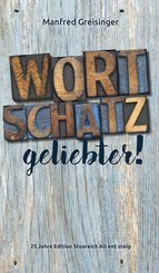 WortSCHATZ, geliebter (eBook, ePUB)